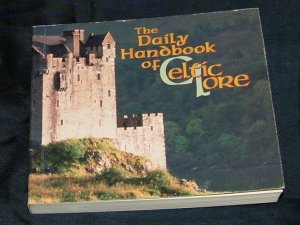The Daily Handbook of Celtic Lore by Gerard Kalan