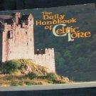 The Daily Handbook of Celtic Lore by Gerard Kalan