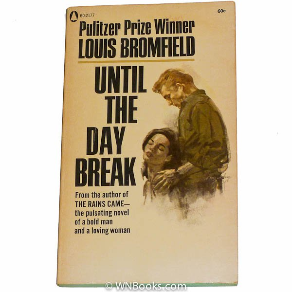 Until the Day Break; A Novel by Louis Bromfield