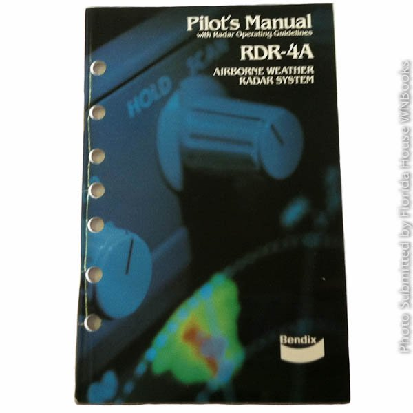 Bendix RDR-4A Pilots Manual with Radar Operating Guidelines