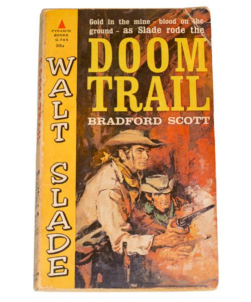 Doom Trail by Bradford Scott, Carl Hantman G-745 First Printing