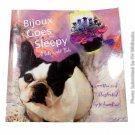 Bijoux Goes Sleepy: A late night tale by J.C. Burdine