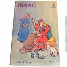 Come, Meet Isaac: the story of Genesis 25-28 by Kitty Anna Griffiths [Signed]