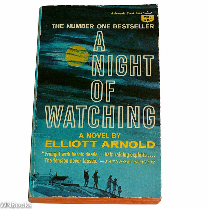A Night of Watching by Elliott Arnold Fawcett Crest 67-21334 1967