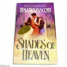 Shades of Heaven by Tina Wainscott   Signed