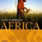 Encyclopedia of Africa  VOLUME 1