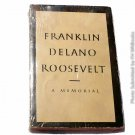 Franklin Delano Roosevelt A Memorial by Donald Porter Geddes 1945