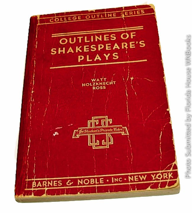 Outlines of Shakespeare's Plays by Homer Andrew Watt [1935 First Edition]