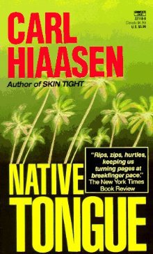 Native Tongue by Carl Hiaasen  Signed