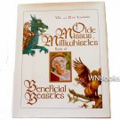 Olde Missus Milliwhistle's Book of Beneficial Beasties by Val Lindahn, Ron Lindahn -Signed