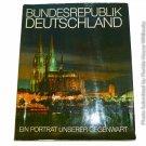 Bundesrepublik Deutschland Ein Portrat Unserer Gegenwart by Johann Ernst