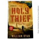 The Holy Thief: A Novel by William Ryan [ARC Advance Reading Copy]