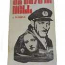 92 Days in Hell  Formerly Published as Captain Blokzijl and the Nazis by Jan Blokzijl