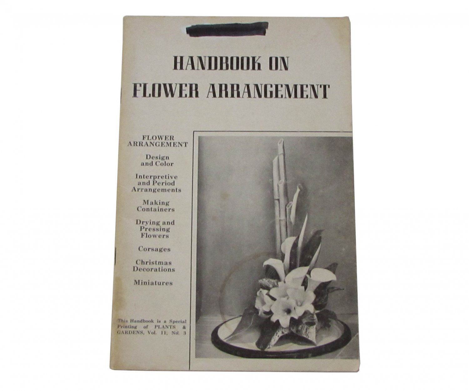 Handbook on Flower Arrangement-Plants & Gardens Vol. II, No. 3 by P. K. (Peter K) Nelson