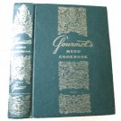 Gourmet's Menu Cookbook: a Collection of Epicurean Menus and Recipes by  Gourmet Magazine
