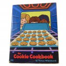 The Cookie Cookbook by Vivian Whitchurch 1979 School Book Fairs