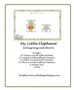 Literacy Center-PhonicsTeacher Resource- My little Elephant - Sorting Long and Short U