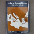 Atlas of Ancient History 1700 BC to 565 AD, by Michael Grant