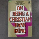 On Being a Christian, by Hans Kung