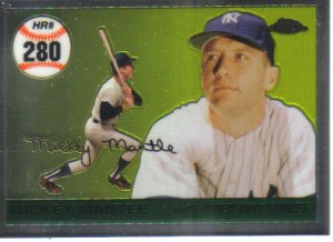 2007 Topps Chrome Mickey Mantle Home Run History  #280 Mickey Mantle   Yankees