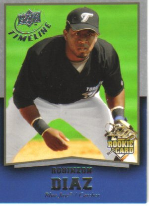 2008 Upper Deck Timeline  #92 Robinzon Diaz  RC  Blue Jays