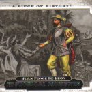 2008 Upper Deck Piece of History  #199 Juan Ponce De Leon   Historical Moments