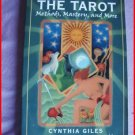 THE TAROT: METHODS,MASTERY & MORE