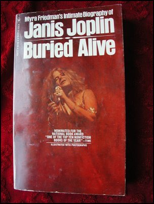 BURIED ALIVE: THE BIOGRAPHY OF JANIS JOPLIN - FRIEDMAN (1974)