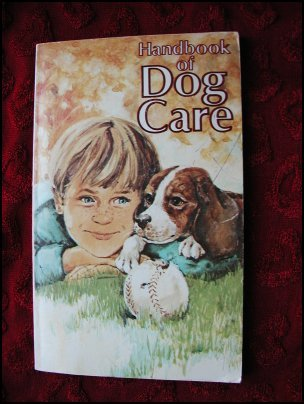 HANDBOOK OF DOG CARE - RALSTON PURINA CO. (1979) COLLECTIBLE