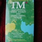 TM: DISCOVERING INNER ENERGY & OVERCOMING STRESS-  BLOOMFIELD(1975)