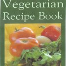 1,000 HEALTHFUL,TASTY VEGETARIAN RECIPES!