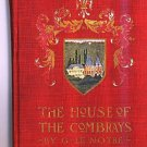 The House of the Combrays by G. Le Notre - 1st. Ed 1902