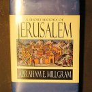 A Short History of Jerusalem by Abraham E. Millgram ...
