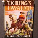 The King's Cavalier by Samuel Shellbarger - Dust Jacket