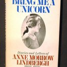 Bring Me A Unicorn Diaries of Anne Morrow Lindbergh1928