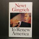 To Renew America by Newt Gingrich (1995, Hardcover)