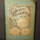 The Song Wonder by Dr. Alfred Bierly Song Book 1907