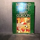 Men And Angels by Mary Gordon HCDJ 1985 VGC