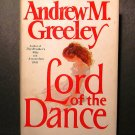 Lord of the Dance Andrew M. Greeley HCDJ 1984 VGC