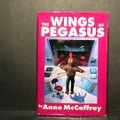 The Wings of Pegasus Anne McCaffrey Two Novels in 1 Vol