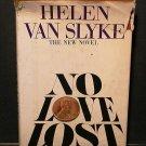 No Love Lost by Helen Van Slyke (1980, Hardcover)