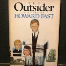 The Outsider Howard Fast HCDJ VGC BCE 1984