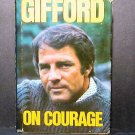 Gifford on Courage by Frank Gifford (1976, Hardcover)