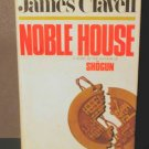Noble House by James Clavell HCDJ Good Cond. 1981