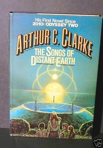 The Songs of Distant Earth Arthur C. Clarke HCDJ Fine
