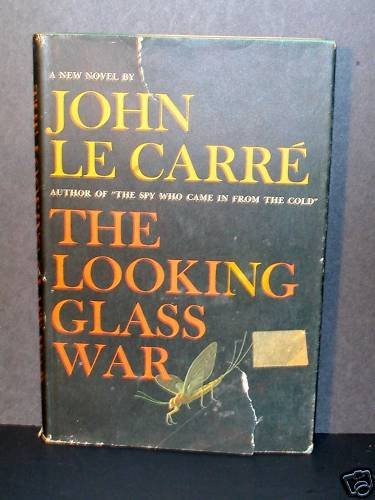 The Looking Glass War John Le Carre 1965 HCDJ VGC