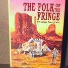 The Folk of the Fringe by Orson Scott Card HCDJ Fine