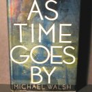As Time Goes by Michael Walsh HCDJ VGC