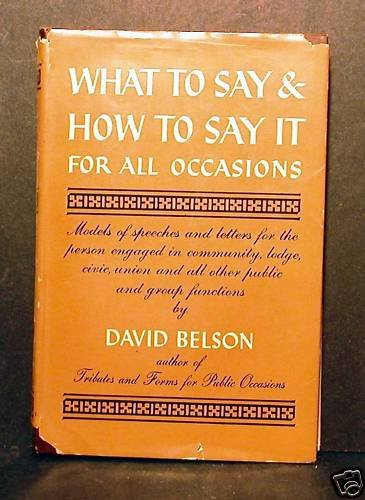 What To Say & How To Say It For All Occasions Belson FC