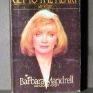 Get to the Heart by Barbara Mandrell Vecsey HCDJ VGC